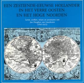 Een zestiende-eeuwse Hollander in het Verre Oosten en het Hoge Noorden (2e-hands)