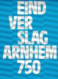 Eindverslag Arnhem 750