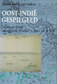 Oost-Indië gespiegeld - Nicolaas de Graaff, een schrijvend chirurgijn in dienst van de VOC
