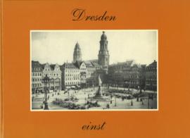Dresden - einst