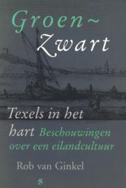 Groen-zwart, Texels in het hart - Beschouwingen over een eilandcultuur