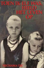 Toen ik elf was, hield het leven op (2e-hands)