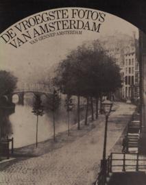 De vroegste foto's van Amsterdam (2e-hands)