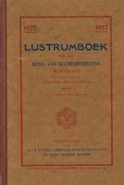 Lustrumboek van den Bond van Koordirigenten in Nederland 1922-1927