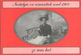 Nostalgie en romantiek rond 1900
