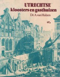 Utrechtse kloosters en gasthuizen