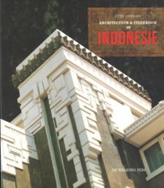 Architectuur & Stedebouw in Indonesië 1870-1970