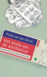 Het einde van de antibiotica - Hoe bacteriën winnen van een wondermiddel