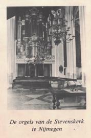 De orgels van de Stevenskerk te Nijmegen (2e-hands)