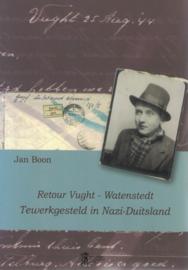 Retour Vught - Watenstedt - Tewerkgesteld in Nazi-Duitsland