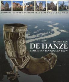 Sporen van de Hanze - Glorie van een gouden eeuw