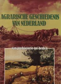Agrarische geschiedenis van Nederland - Van Prehistorie tot heden