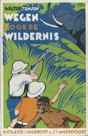 Wegen door de wildernis