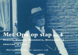 Met Opa op stap deel 4 (2e-hands)