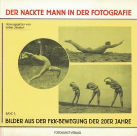 Der Nackte Mann in der fotografie - Bilder aus der FKK-Bewegung der 20er Jahre