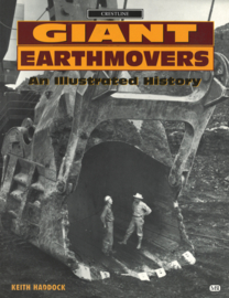 Giant Earthmovers - An Illustrated History