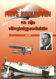 Frits Koolhoven en zijn vliegtuigproduktie