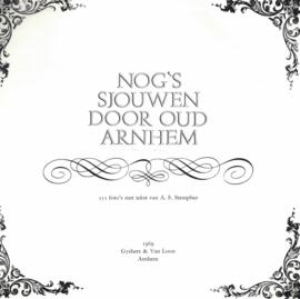 Nog's sjouwen door Oud Arnhem (2e-hands)