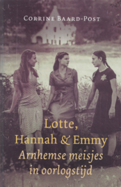 Lotte, Hannah & Emmy - Arnhemse meisjes in oorlogstijd