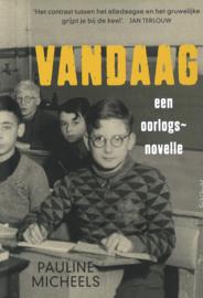 VANDAAG - Een oorlogsnovelle