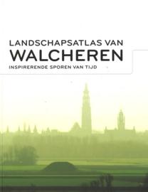 Landschapsatlas van Walcheren - Inspirerende sporen van tijd