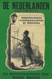 De Nederlanden in de negentiende eeuw - Merkwaardige klederdrachten en beroepen