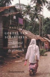 Gordel van scharlaken - Indonesië achter de glimlach