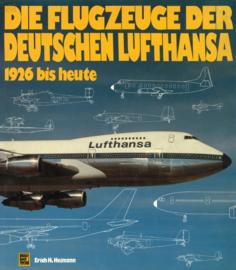 Die Flugzeuge der Deutschen Lufthansa - 1926 bis heute