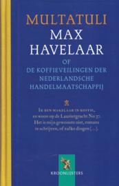 Max Havelaar - Of de koffieveilingen der Nederlandsche Handelmaatschappij