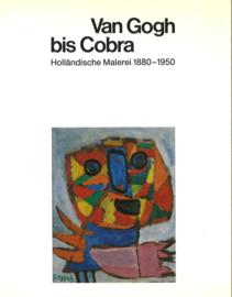 Van Gogh bis Cobra - Holländische Malerei 1880-1950