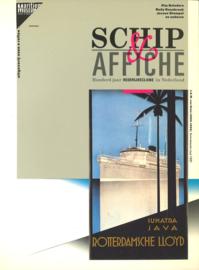 Schip & Affiche - Honderd jaar rederij reclame in Nederland
