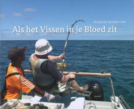 Als het Vissen in je Bloed zit
