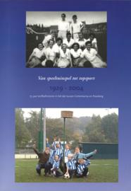 Van speeltuinspel tot topsport 1929 -2004  - 75 jaar korfbalhistorie in het dal tussen Geitenkamp en Paasberg (2e-hands)