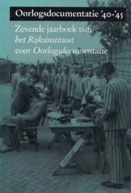 Oorlogsdocumentatie '40-'45 - Zevende jaarboek van het Rijksinstituut voor Oorlogsdocumentatie