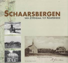 SCHAARSBERGEN - van Zypendaal tot Kemperheide (2e-hands)