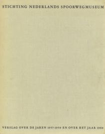 Stichting Nederlands Spoorwegmuseum - Verslag over de jaren 1957-1959 en over het jaar 1960