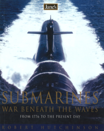 Submarines - War beneath the Waves  from 1776 to the present day