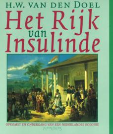 Het Rijk van Insulinde - Opkomst en ondergang van een Nederlandse kolonie