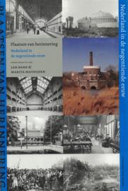 Plaatsen van herinnering - Nederland in de negentiende eeuw