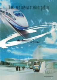 Brochure 'Naar een nieuw stationsgebied - Arnhem Centraal' (2e-hands)