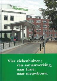 Vier ziekenhuizen - van samenwerking naar fusie naar nieuwbouw (2e-hands)