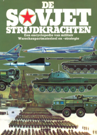 De Sovjet Strijdkrachten - Een encyclopedie van miliair Warschaupactmaterieel en -strtegie