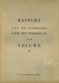 Rapport van de commissie voor het streekplan van de Veluwe (2e-hands)