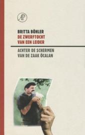De zwerftocht van een leider - Achter de schermen van de zaak Öcalan.