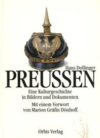 Preussen - Eine Kulturgeschichte in Bildern und Dokumenten
