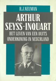 Arthur Seyss-Inquart - Het leven van een Duits onderkoning in Nederland