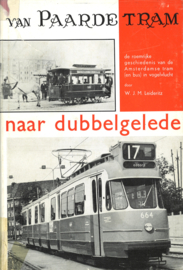 Van paardetram naar dubbelgelede - De roemrijke geschiedenis van van de Amsterdamse tram (en bus) in vogelvlucht