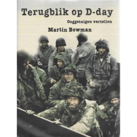 Terugblik op D-Day - Ooggetuigen vertellen