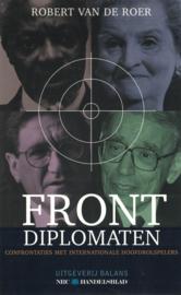 Frontdiplomaten - Confrontaties met internationale hoofdrolspelers