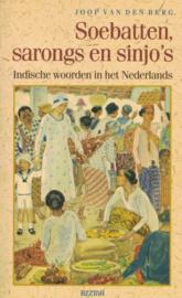 Soebatten, sarongs en sinjo's - Indische woorden in het Nederlands